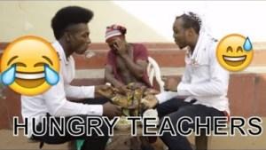 Video: HUNGRY TEACHERS  | Latest 2018 Nigerian Comedy